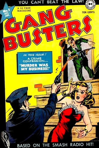 Gang Busters Vol 1