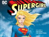 Supergirl: The Hunt for Reactron (Collected)