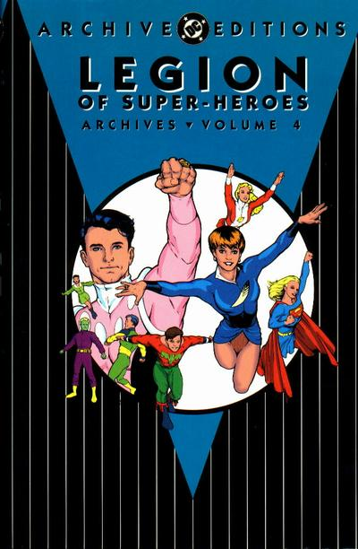 Legion of Super-Heroes Archives Vol. 4 (Collected)