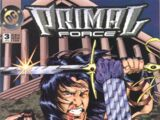 Primal Force Vol 1 3