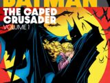 Batman: The Caped Crusader Vol. 1 (Collected)
