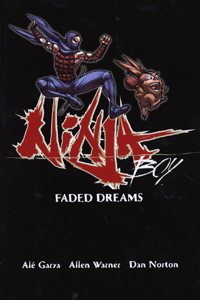 Ninja Boy: Faded Dreams (Collected)