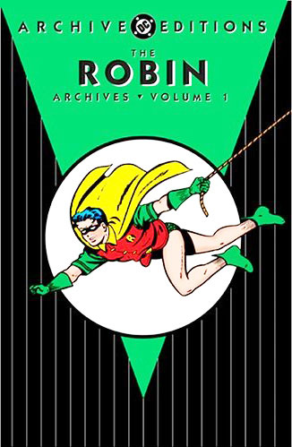 Robin Archives Vol 1 (Collected)