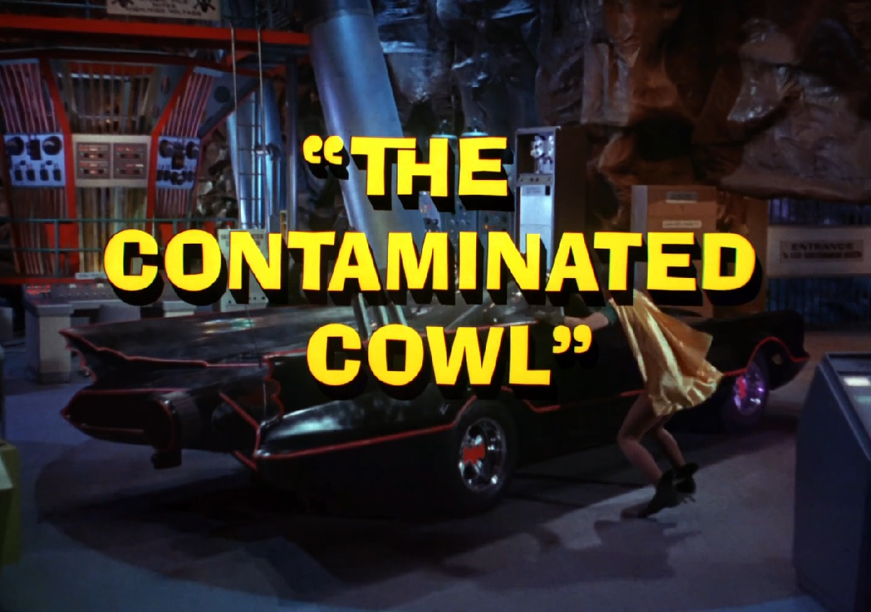 Batman (1966 TV Series) Episode: The Contaminated Cowl