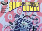 Shade, the Changing Woman Vol 1