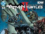 Batman/Teenage Mutant Ninja Turtles II Vol 1 6