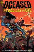 DCeased A Good Day to Die Vol 1 1