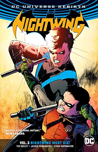 Nightwing: Nightwing Must Die (Collected)