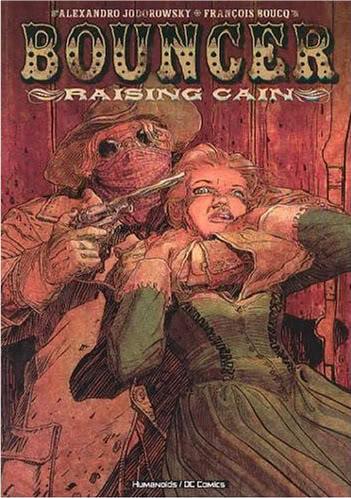 Bouncer: Raising Cain (Collected)