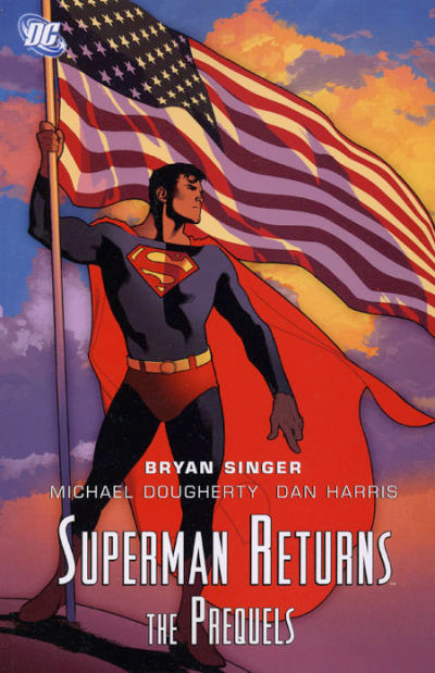 Superman Returns: The Prequels (Collected)