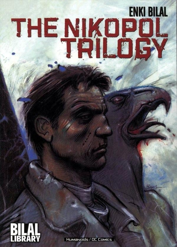 The Nikopol Trilogy (Collected)