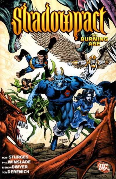 Shadowpact: The Burning Age (Collected)