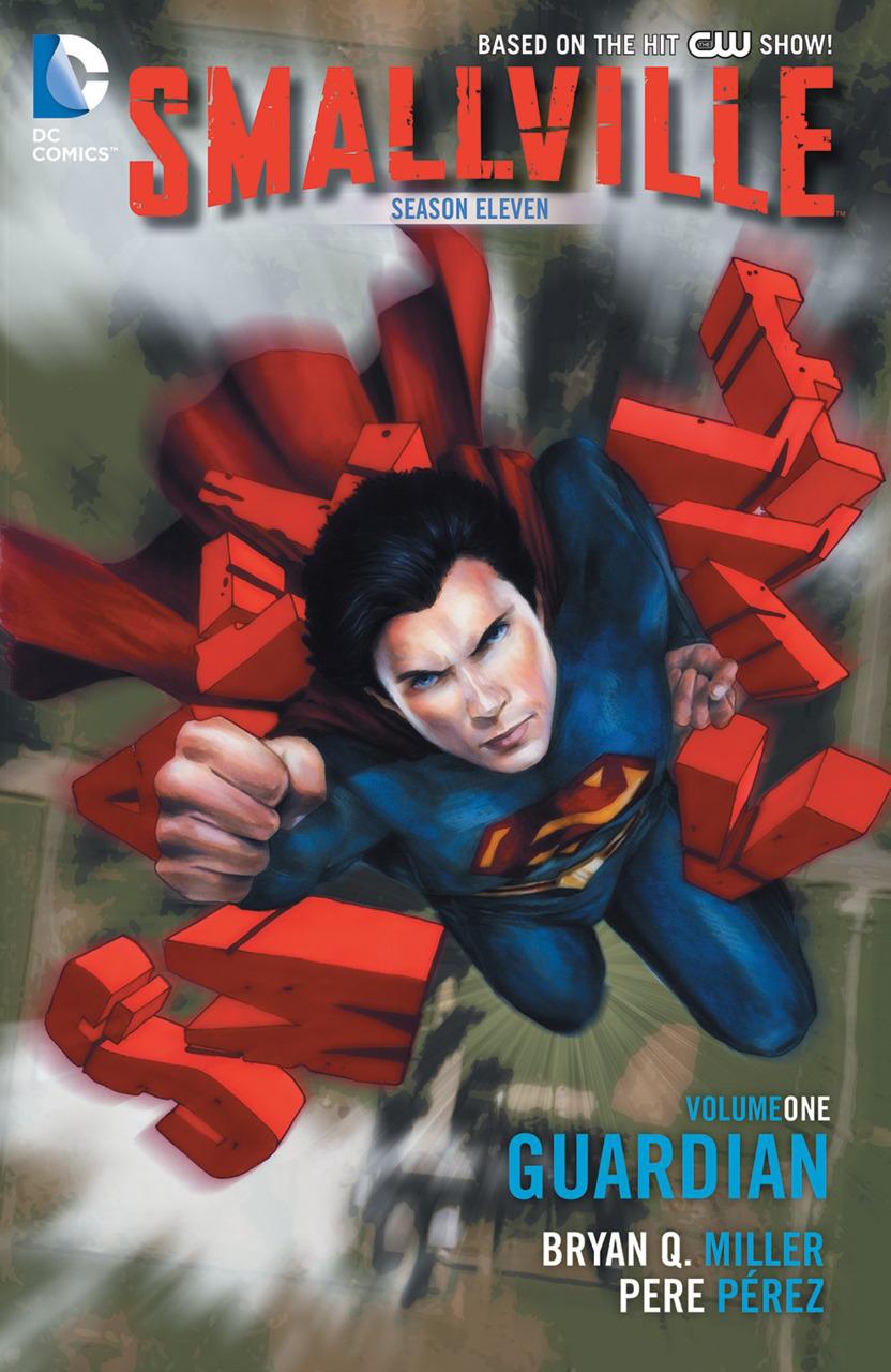 Smallville Season 11: Guardian (Collected)
