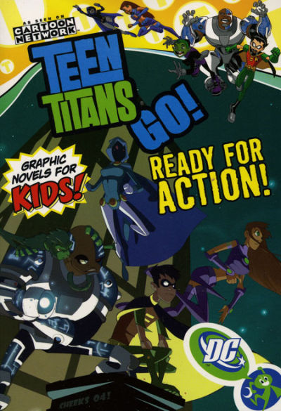 Teen Titans Go!: Ready for Action! (Collected)