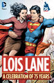 Lois Lane A Celebration of 75 Years (Collected)