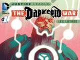 Justice League: The Darkseid War: Lex Luthor Vol 1 1