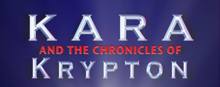 Kara and the Chronicles of Krypton (Webseries)