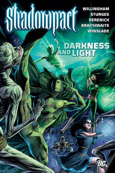 Shadowpact: Darkness and Light (Collected)