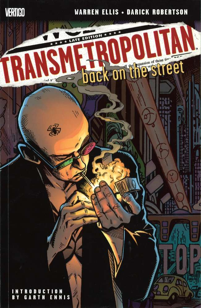 Transmetropolitan: Back on the Street (Collected)
