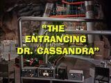 Batman (1966 TV Series) Episode: The Entrancing Dr. Cassandra