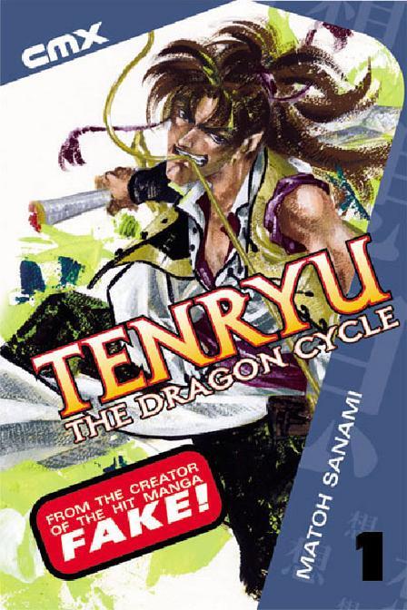 Tenryu: The Dragon Cycle Vol 1