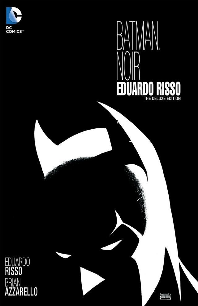 Batman Noir: Eduardo Risso - The Deluxe Edition (Collected)