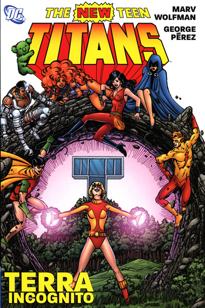 New Teen Titans: Terra Incognito (Collected)