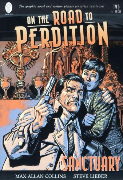 On the Road to Perdition, Book Two: Sanctuary
