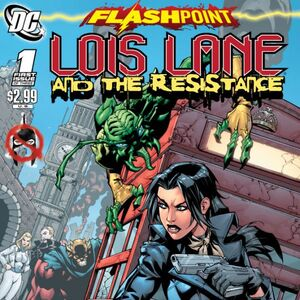 Flashpoint Lois Lane and the Resistance Vol 1 1.jpg