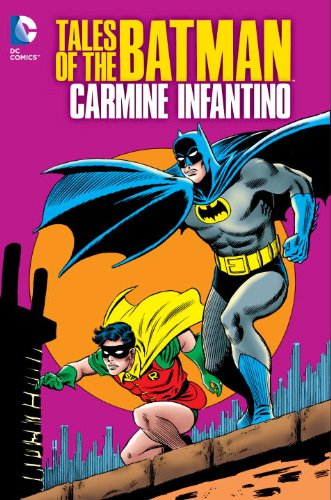 Tales of the Batman: Carmine Infantino (Collected)