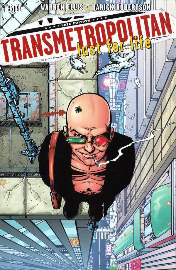 Transmetropolitan: Lust for Life (Collected)