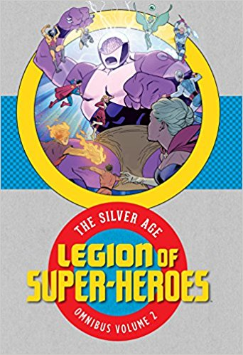 Legion of Super-Heroes: The Silver Age Omnibus Vol. 2 (Collected)