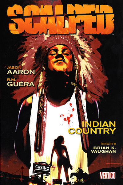 Scalped Vol. 1: Indian Country (Collected)