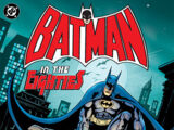Batman in the Eighties (Collected)