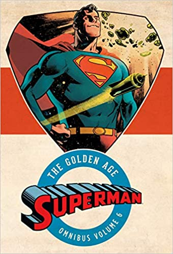 Superman: The Golden Age Omnibus Vol. 6 (Collected)