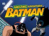 The Amazing Adventures of Batman: Bane Drain