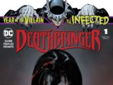 The Infected: Deathbringer Vol 1 1