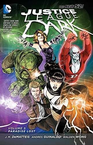 Justice League Dark: Paradise Lost (Collected)