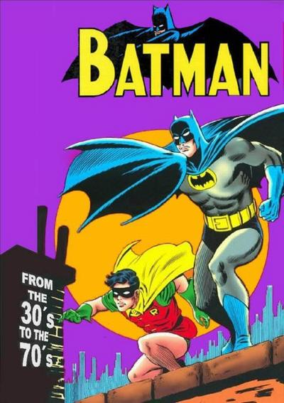 Batman: From the 30's to the 70's (Collected)