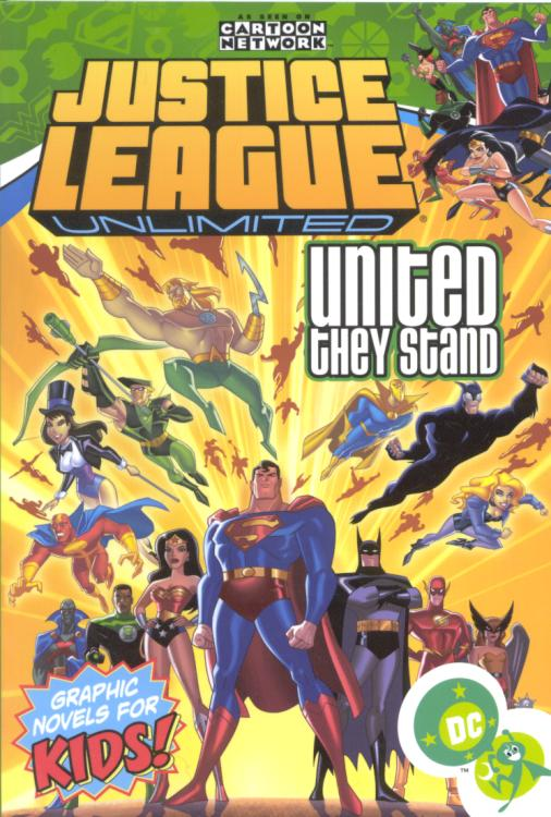 Justice League Unlimited: United They Stand (Collected)