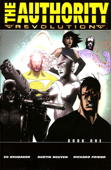 The Authority: Revolution Book One (Collected)