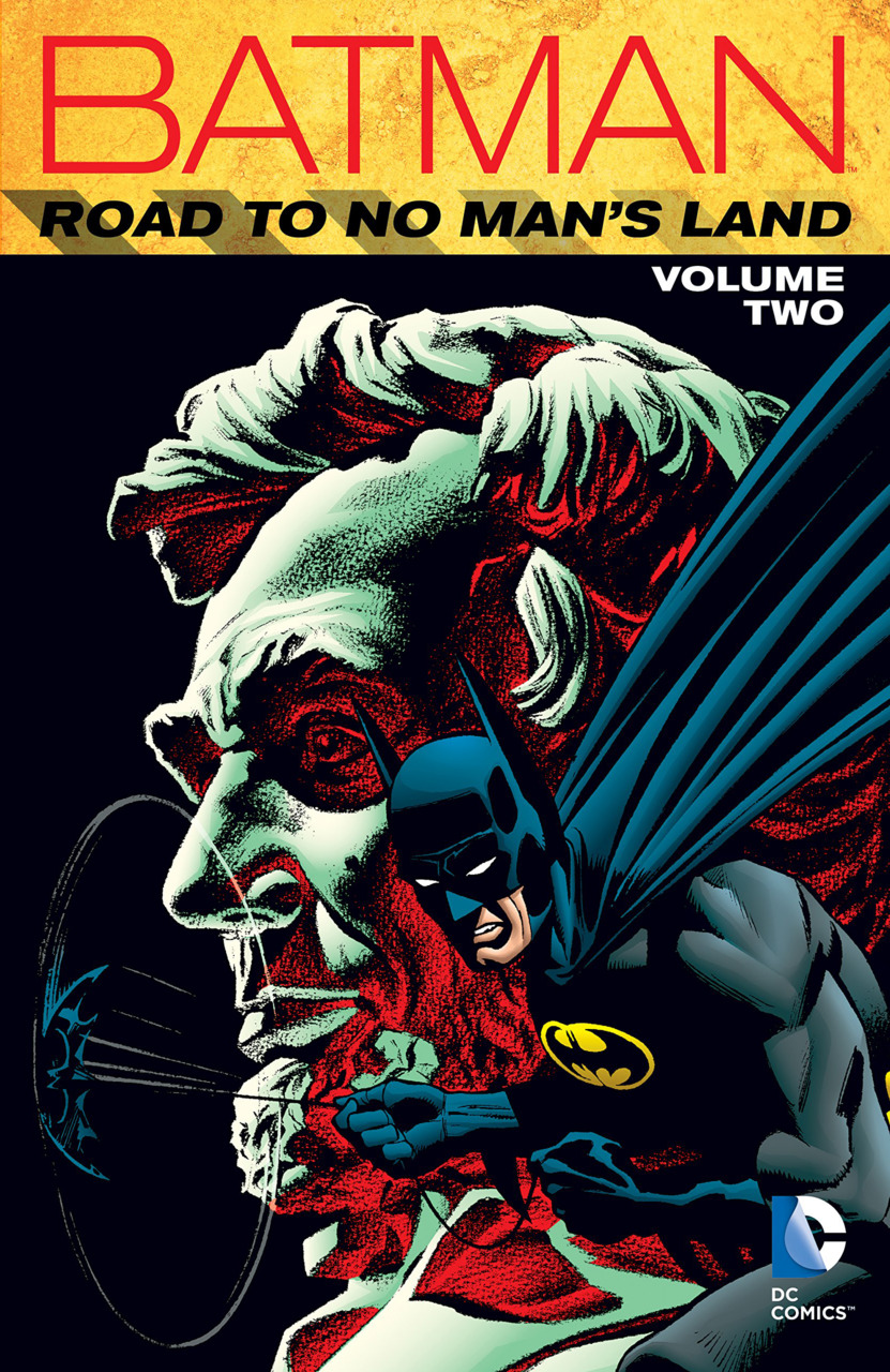 Batman: Road to No Man's Land Vol. 2 (Collected)