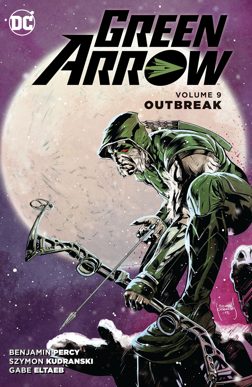 Green Arrow: Outbreak (Collected)