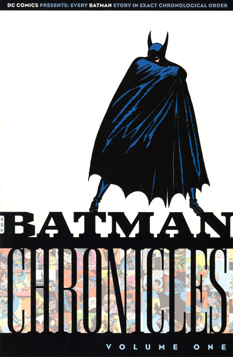 Batman Chronicles Vol 1 (Collected)