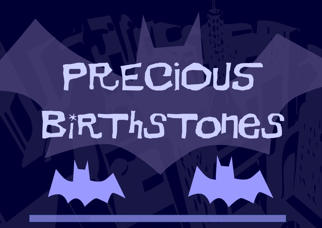 Gotham Girls (Webseries) Episode: Precious Birthstones