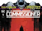 The Infected: The Commissioner Vol 1 1