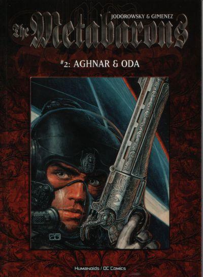 The Metabarons: Aghnar & Oda
