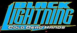 Black Lightning: Cold Dead Hands Vol 1