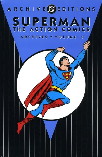 Superman: The Action Comics Archives Vol. 5 (Collected)