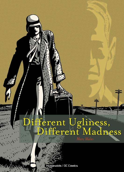 Different Ugliness, Different Madness